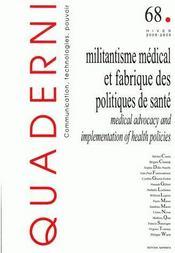Quaderni T.68 ; Militantisme Médical Et Fabrique Des Politiques De Santé / Medical Advocacy And Implementation Of Health Policies (Edition 2008/2009) - Couverture - Format classique