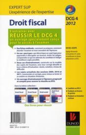 Réussir le DCG 4 ; droit fiscal ; annales et entraînement à l'épreuve (édition 2012) - 4ème de couverture - Format classique