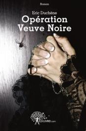 Operation Veuve Noire - Couverture - Format classique