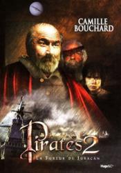 Pirates t.2 ; la fureur de juracan - Couverture - Format classique