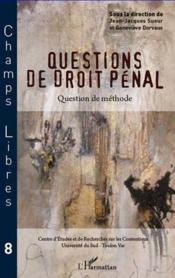 Questions de droit pénal ; question de méthode - Couverture - Format classique