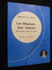 Les Mission : leur histoire. Des origines à Benoit XV (1914) - Couverture - Format classique