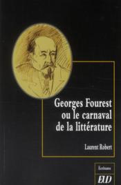 Georges Fourest ou le carnaval de la littérature - Couverture - Format classique