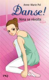 Danse ! T.12 ; Nina se révolte - Couverture - Format classique