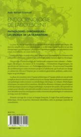Endocrinologie de l'adolescent t.1 ; pathologies endocriniennes chroniques ; les enjeux de la transition - 4ème de couverture - Format classique