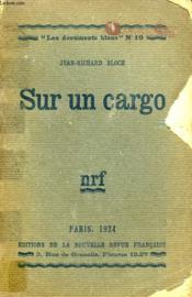 Sur Un Cargo. Collection : Les Documents Bleus N° 10 - Couverture - Format classique