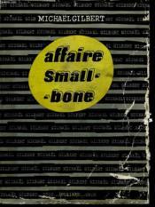 Affaire Smallbone. - Couverture - Format classique