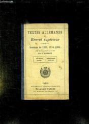 Textes Allemands Du Brevet Superieur. Sessions De 1903 - 1904 - 1905. - Couverture - Format classique