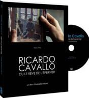 Ricardo Cavallo, ou le rêve de l'épervier - Couverture - Format classique