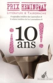 Prix Hemingway ; 10 ans - Couverture - Format classique
