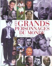 Les Grands Personnages Du Monde ; 1000 Ans D'Histoire ; Un Millenaire De Personnes Celebres - Intérieur - Format classique