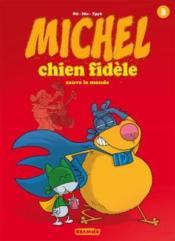 Michel, chien fidèle t.3 - Couverture - Format classique