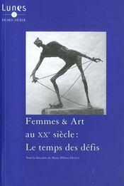 Femmes & art au XXe siècle ; le temps des défis - Intérieur - Format classique