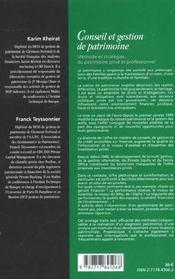 Conseil Et Gestion De Patrimoine ; Methode Et Strategies Du Patrimoine Prive Et Professionnel - 4ème de couverture - Format classique