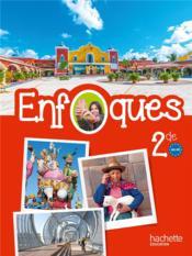 Enfoques Espagnol 2nde Livre De L Eleve Edition 2015 Brevart Frederic Collectif