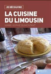 Je découvre ; la cuisine du Limousin - Couverture - Format classique