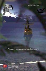 Pirates, les écumeurs des mers - Couverture - Format classique