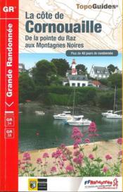 La côte de Cornouaille ; de la point du Raz aux montagnes Noires (édition 2017) - Couverture - Format classique