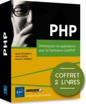 PHP ; coffret de 2 livres : développez vos applications avec le framework CakePHP - Couverture - Format classique