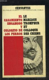 Le Mariage Trompeur Et Colloque Des Chiens- Collection Bilingue Aubier N°33 - Couverture - Format classique