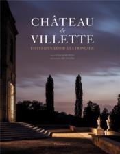 Château de Villette, fastes de un décor à la française - Couverture - Format classique