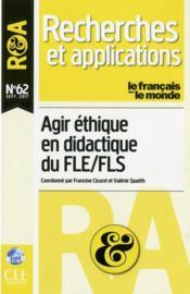 RECHERCHES ET APPLICATIONS ; agir éthique en didactique du FLE/FLS - Couverture - Format classique