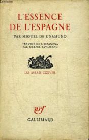 L'Essence De L'Espagne - Les Essais Cxxviii. - Couverture - Format classique