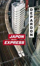 Japon Express ; de Tokyo à Kyoto - Couverture - Format classique