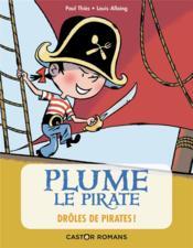 Plume le pirate T.1 ; drôles de pirates ! - Couverture - Format classique