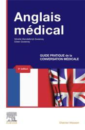 Anglais médical ; guide pratique de la conversation médicale (5e édition) - Couverture - Format classique