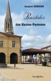 Les bastides des Hautes-Pyrénées - Couverture - Format classique