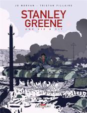 Stanley Greene, une vie à vif - Couverture - Format classique