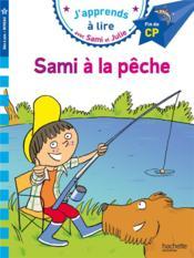 J'apprends à lire avec Sami et Julie ; Sami à la pêche - Couverture - Format classique