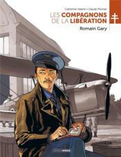 Les compagnons de la Libération T.5 ; Romain Gary - Couverture - Format classique