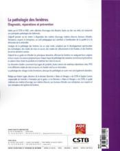 La pathologie des fenêtres ; diagnostic, réparations et prévention. aluminium PVC, bois. neuf et rénovation - 4ème de couverture - Format classique