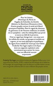 Ce que les peuples racines ont à nous dire ; de la santé des hommes et de la santé du monde - 4ème de couverture - Format classique