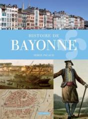 Histoire de Bayonne - Couverture - Format classique