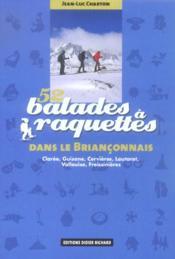 52 balades à raquettes dans le Briançonnais - Couverture - Format classique