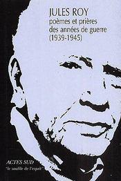 Poemes et prieres des annees de guerre (1939-1945) - Couverture - Format classique
