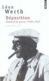 Déposition ; journal de guerre, 1940-1944 - Intérieur - Format classique