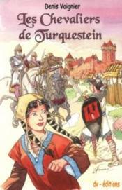 Les chevaliers de Turquestein - Couverture - Format classique