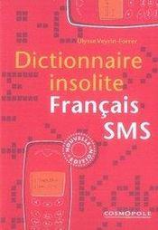 Dictionnaire insolite français-sms - Intérieur - Format classique