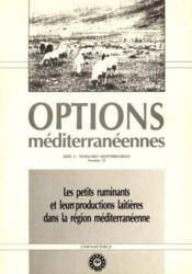 Les Petits Ruminants Et Leur Productionslaitieres Dans La Region Mediterraneenne Serie A Numero 12 - Couverture - Format classique