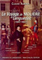 Voyage De Moliere En Languedoc : 1647-1657 - Couverture - Format classique