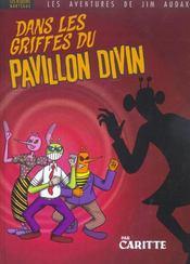 Les aventures de jim audax ; dans les griffes du pavillon divin - Intérieur - Format classique