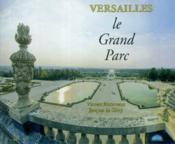 Versailles - Le Grand Parc - Couverture - Format classique