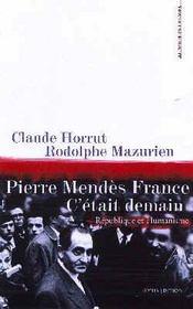 Pierre Mendes France ; C'Etait Demain - Intérieur - Format classique