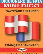 Diccionero de fata ; mini dico savoyard-français - Couverture - Format classique