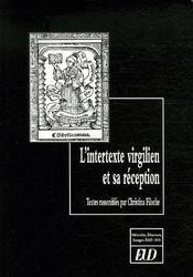 L'intertexte virgilien et sa réception - Intérieur - Format classique