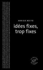 Idées fixes, trop fixes - Couverture - Format classique